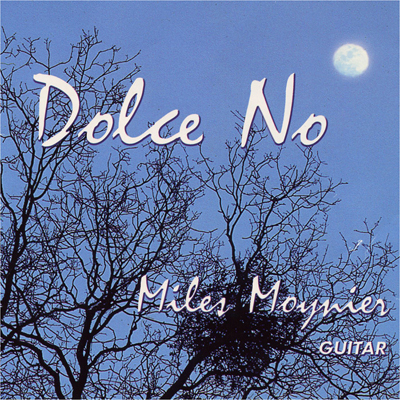 Miles Moynier Dolce No CD
