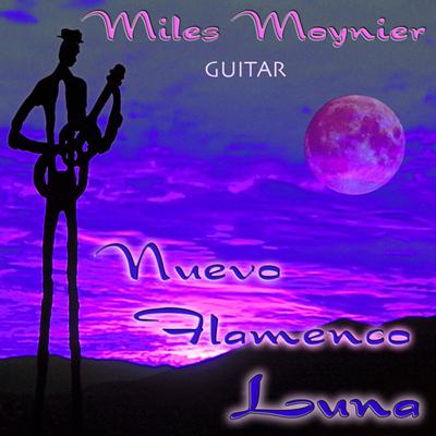 Miles Moynier Nuevo Flamenco Luna CD