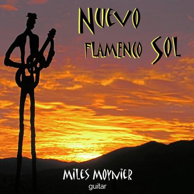 Nuevo Flamenco Sol - Miles Moynier